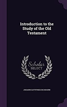 Introduction to the Study of the Old Testament