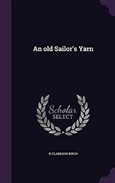 An Old Sailor's Yarn