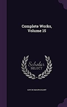 Complete Works, Volume 15