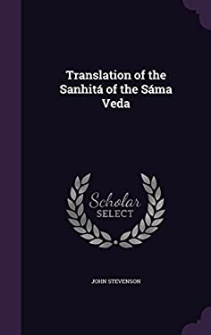 Translation of the Sanhita of the Sama Veda
