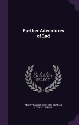 Further Adventures of Lad