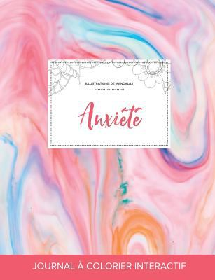 Journal de coloration adulte: Anxit (Illustrations de mandalas, Chewing-gum) (French Edition)