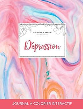 Journal de coloration adulte: Dpression (Illustrations de papillons, Chewing-gum) (French Edition)