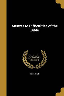 Answer to Difficulties of the Bible
