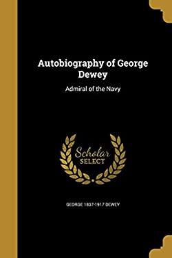 Autobiography of George Dewey