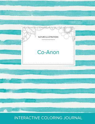Adult Coloring Journal: Co-Anon (Nature Illustrations, Turquoise Stripes)