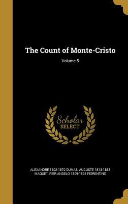 The Count of Monte-Cristo; Volume 5