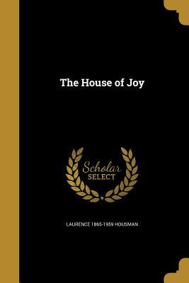 The House of Joy