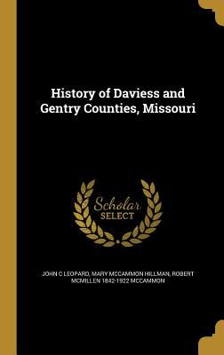 History of Daviess and Gentry Counties, Missouri