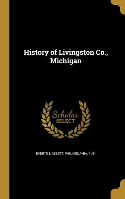 History of Livingston Co., Michigan