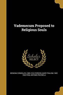 Vademecum Proposed to Religious Souls