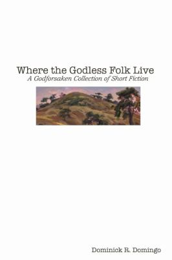 Where the Godless Folk Live