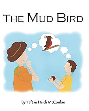 The Mud Bird
