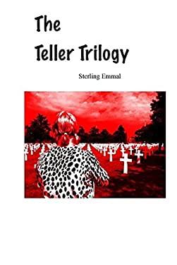 The Teller Trilogy