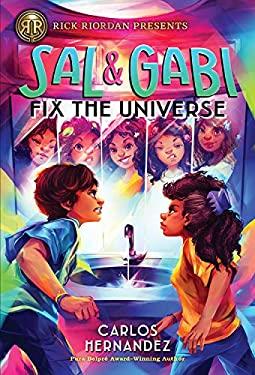 Sal and Gabi Fix the Universe (A Sal and Gabi Novel, Book 2) (A Sal and Gabi Novel (2))