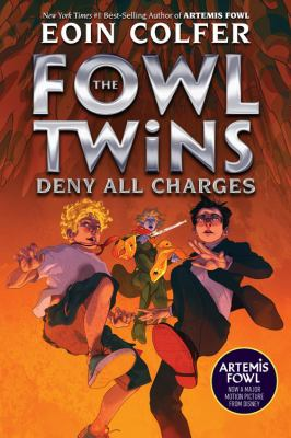 The Fowl Twins Deny All Charges (The Fowl Twins, Book 2) (Artemis Fowl)