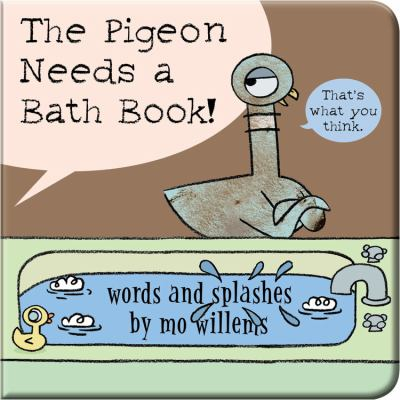 The Pigeon Needs a Bath Book!