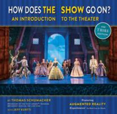 How Does the Show Go On The Frozen Edition: An Introduction to the Theater (A Disney Theatrical Souvenir Book)