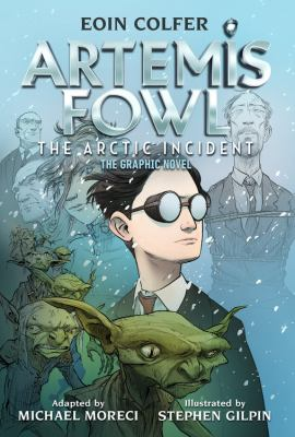 Artemis Fowl The Arctic Incident (Graphic Novel, The)
