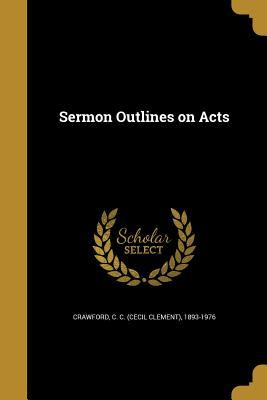Sermon Outlines on Acts