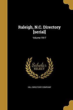 Raleigh, N.C. Directory [Serial]; Volume 1917