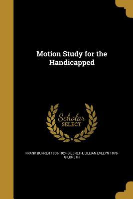 Motion Study for the Handicapped