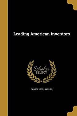 Leading American Inventors