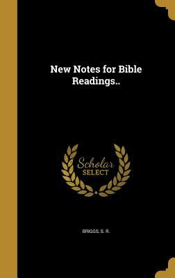 New Notes for Bible Readings..