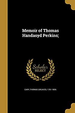Memoir of Thomas Handasyd Perkins