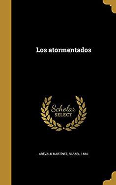 Los atormentados (Spanish Edition)