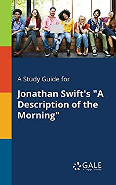 """A Study Guide for Jonathan Swift's """"A Description of the Morning"""""""