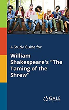 """A Study Guide for William Shakespeare's """"The Taming of the Shrew"""""""