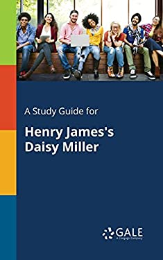 A Study Guide for Henry James's Daisy Miller