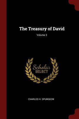 The Treasury of David; Volume 3