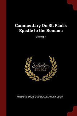 Commentary On St. Paul's Epistle to the Romans; Volume 1