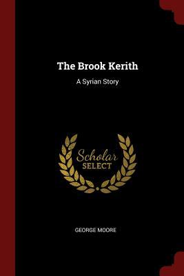 The Brook Kerith: A Syrian Story