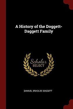 A History of the Doggett-Daggett Family