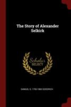 The Story of Alexander Selkirk
