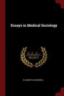 Essays in Medical Sociology