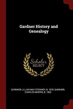 Gardner History and Genealogy
