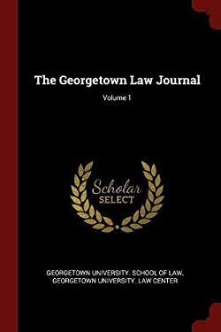 The Georgetown Law Journal; Volume 1