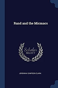 Rand and the Micmacs