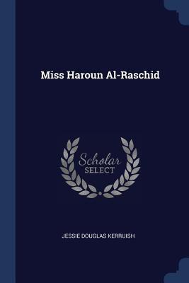 Miss Haroun Al-Raschid