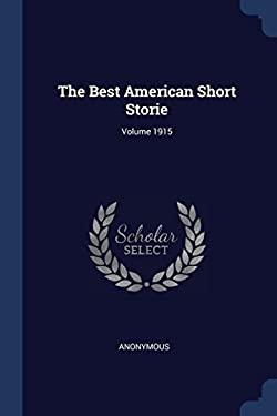 The Best American Short Storie; Volume 1915