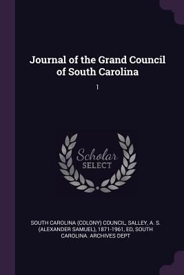 Journal of the Grand Council of South Carolina: 1