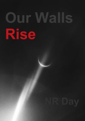 Our Walls Rise