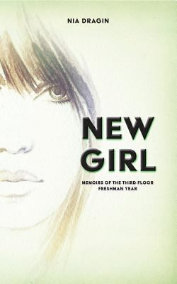New Girl (Memoirs of the Third Floor #1)
