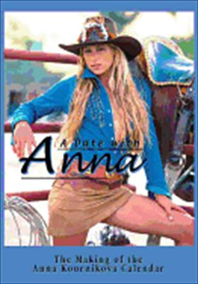 A Date with Anna: The Making of the Anna Kournikova Calendar
