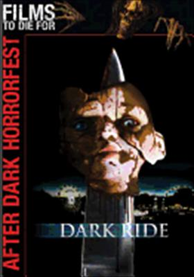 After Dark Horror Fest: Dark Ride