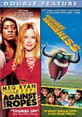 Against the Ropes / Necessary Roughness 2pk